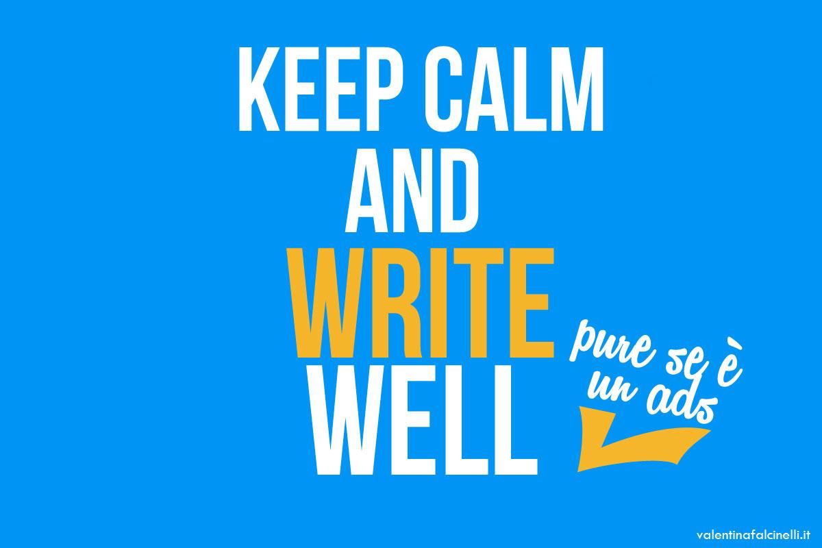 Keep calm and write well